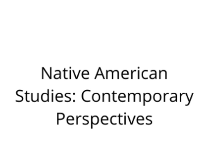 Native American Studies: Contemporary Perspectives