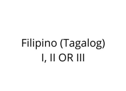 Filipino (Tagalog) I, II OR III
