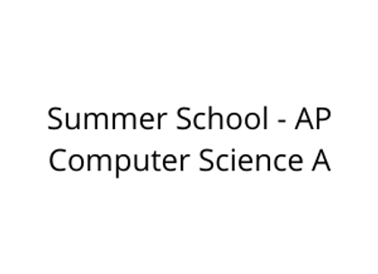 Summer School - AP Computer Science A