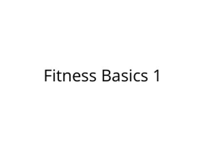 Fitness Basics 1