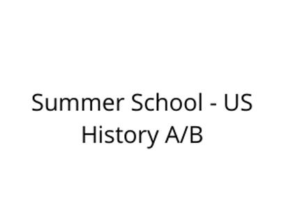 Summer School - US History A/B