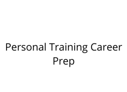 Personal Training Career Prep
