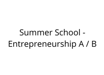 Summer School - Entrepreneurship A / B