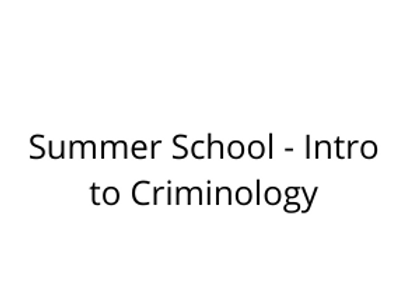 Summer School - Intro to Criminology