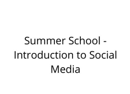 Summer School - Introduction to Social Media