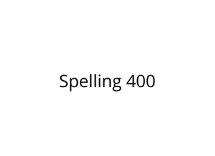 Spelling 400