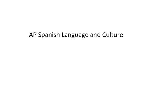 Summer School AP Spanish Language and Culture
