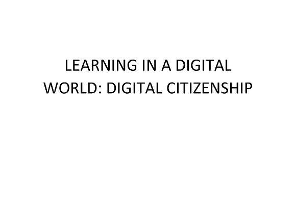 Summer School Learning in a Digital World: Digital Citizenship