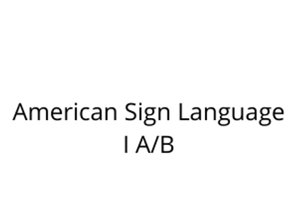 American Sign Language I A/B