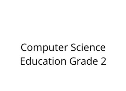 Computer Science Education Grade 2