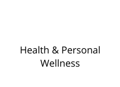 Health & Personal Wellness