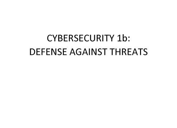 Summer School Cybersecurity 1b: Defense Against Threats