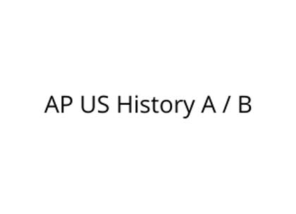 AP US History A / B