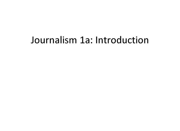 Journalism 1a: Introduction