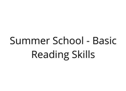 Summer School - Basic Reading Skills