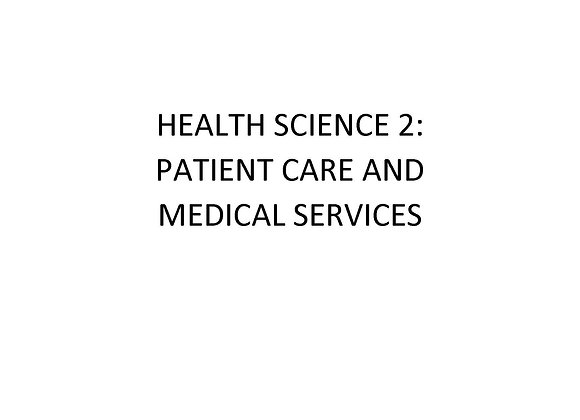 ED Health Science II:  Patient Care & Medical Services