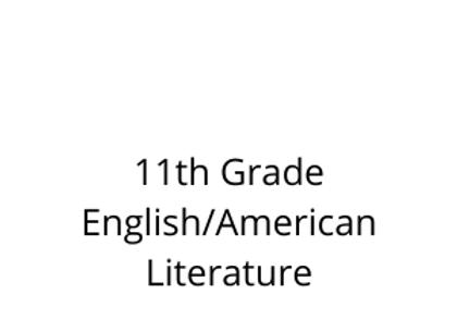 11th Grade English/American Literature