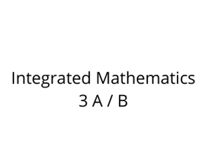 Integrated Mathematics 3 A / B