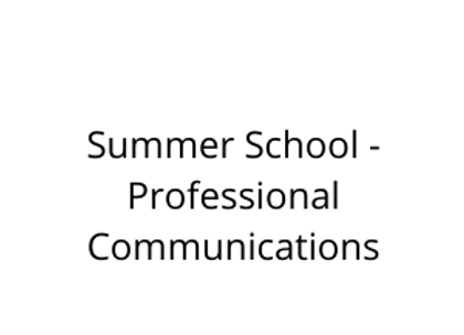Summer School - Professional Communications
