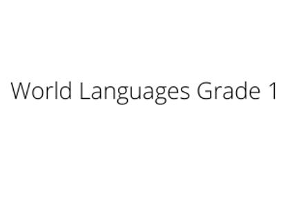 World Languages Grade 1