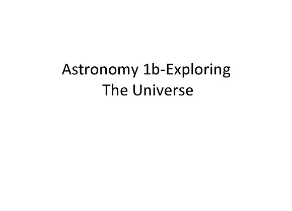 Summer School Astronomy 1b: Exploring the Universe