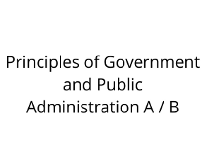 Principles of Government and Public Administration A / B