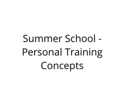 Summer School - Personal Training Concepts