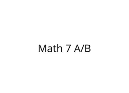 Math 7 A/B