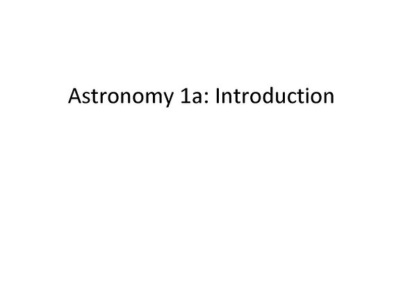 Summer School - Astronomy 1a: Introduction