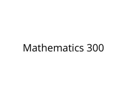 Mathematics 300