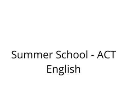 Summer School - ACT English