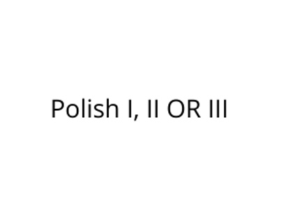 Polish I, II OR III