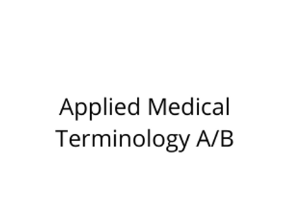 Applied Medical Terminology A/B