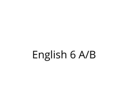 English 6 A/B