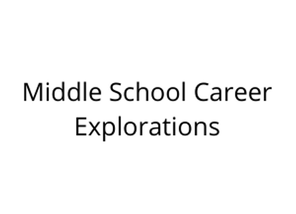 Middle School Career Explorations