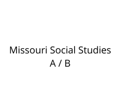 Missouri Social Studies A / B