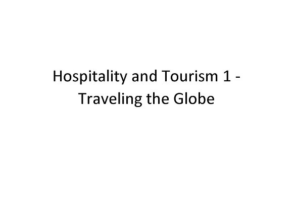 Hospitality and Tourism 1 Travelling the Globe
