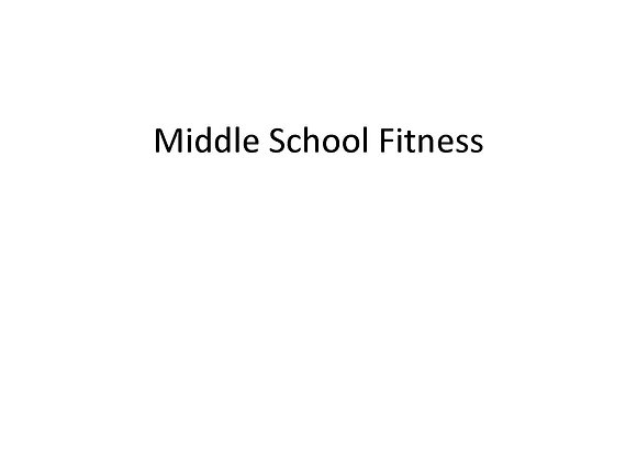 Middle School Fitness