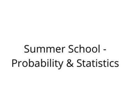 Summer School - Probability & Statistics