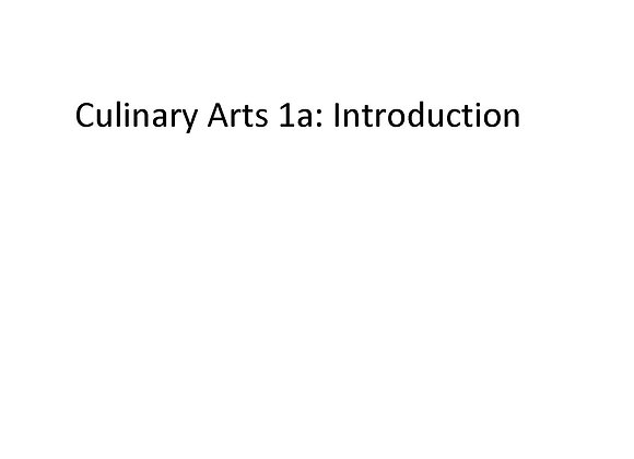 Summer School Culinary Arts 1a: Introduction