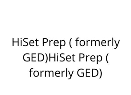 HiSet Prep ( formerly GED)