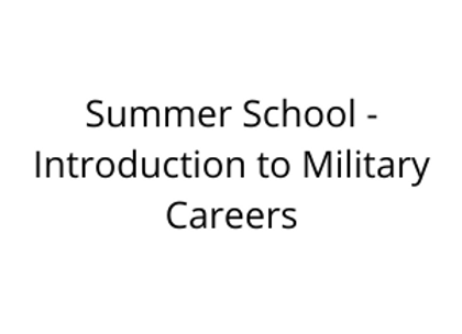 Summer School - Introduction to Military Careers