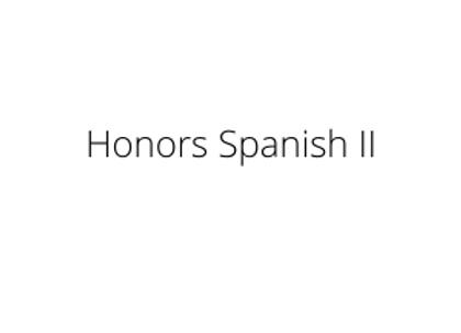 Honors Spanish II