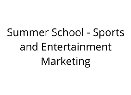 Summer School - Sports and Entertainment Marketing