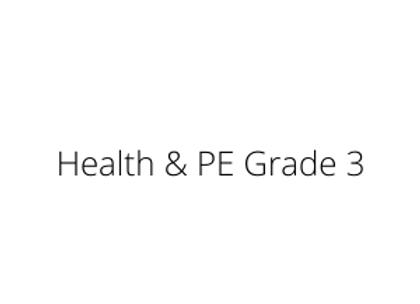 Health & PE Grade 3