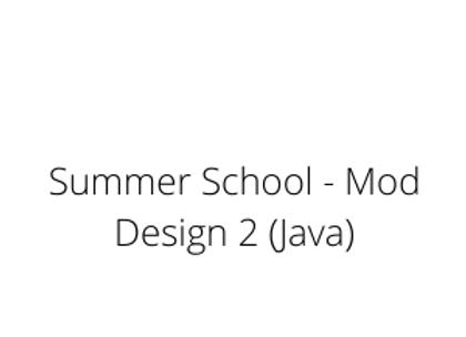 Summer School - Mod Design 2 (Java)