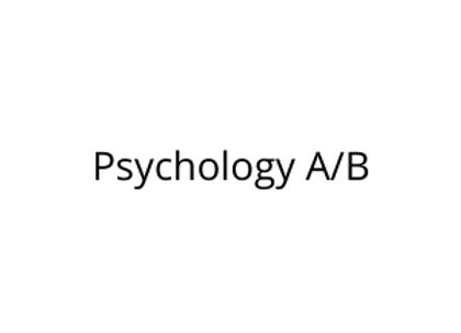 Psychology A/B