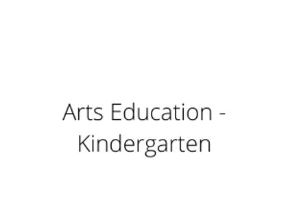 Arts Education - Kindergarten
