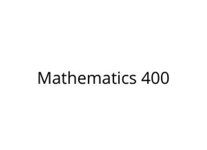 Mathematics 400