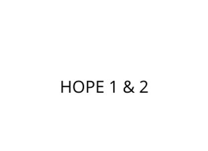 HOPE 1 & 2
